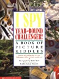 Marzollo, Jean: I Spy Year-Round Challenger!: A Book of Picture Riddles