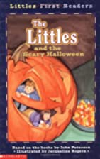 The Littles and the Scary Halloween by John…