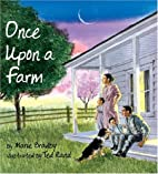 Once Upon A Farm by Marie Bradby