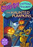 Michelle H. Nagler: The Haunted Pumpkins (Scooby-Doo! Picture Clue Book, No. 8)