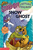 Scooby-Doo! Snow Ghost (picture clue book)…