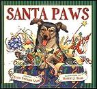 Santa Paws: The Picture Book by Ellen…