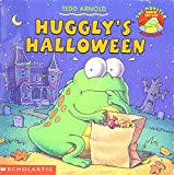 Arnold, Tedd: HUGGLY'S HALLOWEEN (The Monster Under The Bed Storybooks)