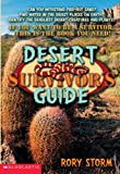 Rory Storm: Desert Survivor's Guide