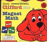 Bridwell, Norman: Magnet Math (Clifford)