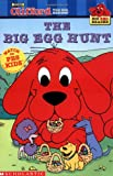 Suzanne Weyn: The Big Egg Hunt (Clifford the Big Red Dog) (Big Red Reader Series)