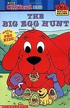 The Big Egg Hunt by Suzanne Weyn