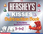 The Hershey's Kisses Subtraction Book by…