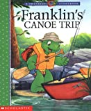Bourgeois, Paulette: Franklin&#39;s Canoe Trip