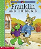 Bourgeois, Paulette: Franklin and the Big Kid