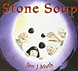 Muth, Jon J.: Stone Soup