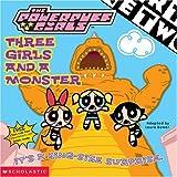 Dower, Laura: Powerpuff Girls 8x8 #10: Three Girl S And A Monster