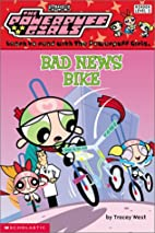 Bad News Bike by Tracey West