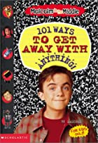 101 Ways to Get Away With Anything! by David…