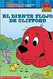 Wendy Cheyette Lewison: El diente flojo de Clifford (Clifford, el gran perro colorado) (Spanish Edition)
