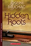 Bruchac, Joseph: Hidden Roots