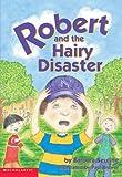 Seuling, Barbara: Robert And The Hairy Disaster