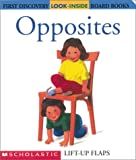 Valat, Pierre-Marie: Opposites (First Discovery Look-Inside Board Books)