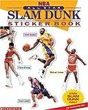 Weber, Bruce: Nba: All-star Slam Dunk Sticker Book