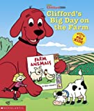 Feldman, Thea: Clifford's Big Day on the Farm