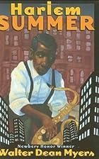 Harlem Summer by Walter Dean Myers