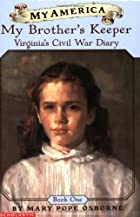 My Brother's Keeper: Virginia's Civil War…