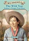 Hermes, Patricia: My America: The Wild Year, Joshua's Oregon Trail Diary, Book Three