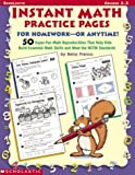 Franco, Betsy: Instant Math Practice Pages for Homework-Or Anytime!