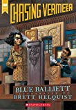 Balliett, Blue: Chasing Vermeer