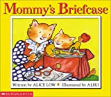 Low, Alice: Mommy's Briefcase