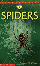 Spiders (Scholastic Science Readers) by…