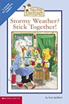 Stormy Weather? Stick Together (Tales from…