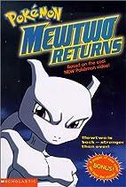 Pokémon, the movie : Mewtwo returns by…