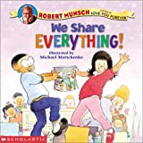 Munsch, Robert: We Share Everything