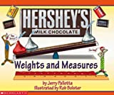 Pallotta, Jerry: Hershey&#39;s Weights and Measures