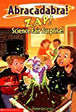Lerangis, Peter: Zap! Science Fair Surprise! (Abracadabra! Book 5)