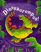 Dinosaurumpus! by Tony Mitton
