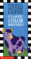 The Real Mother Goose Classic Color Rhymes…