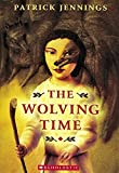 Jennings, Patrick: Wolving Time
