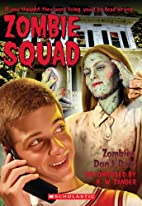 Zombies Don't Date (Zombie Squad) by R.…