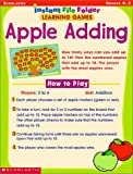 Scholastic: Apple Add-Up, Instant File-Folder: Learning Games, Grades K-2