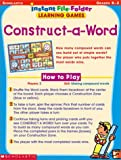 Scholastic: Construct-A-Word, Instant File-Folder: Learning Games, Grades K-2