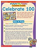 Scholastic: Instant File Folder Learning Games: Celebrate 100