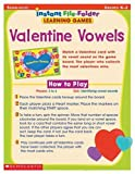 Scholastic: Instant File Folder Learning Games: Valentine Vowels