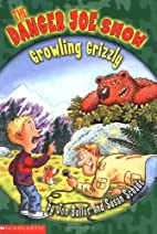 The Growling Grizzly (The Danger Joe Show…
