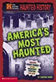 Banks, Cameron: America&#39;s Most Haunted