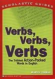 Terban, Marvin: Verbs! Verbs! Verbs! (Scholastic Guides)