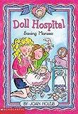 Joan Holub: Doll Hospital #04: Saving Marissa