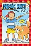 Maccarone, Grace: Magic Matt And The Cat (Scholastic Reader - Level 1)