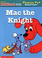 Mac the Knight by Leslie McGuire